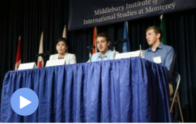 "VIDEO: CNS Student Panel ""Transformative Education in Nonproliferation and Disarmament"""