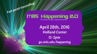 MIIS Happening 2.0 is April 28th