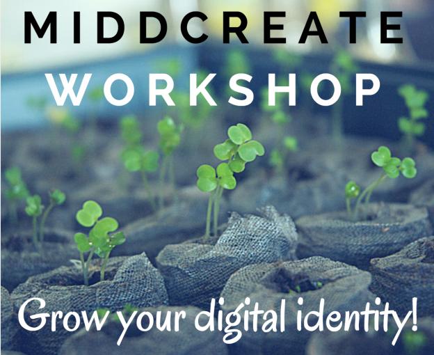 MiddCreate Workshop