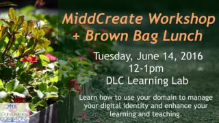 MiddCreate Workshop + Brown Bag Lunch
