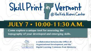 Skill Print Workshop in Vermont!