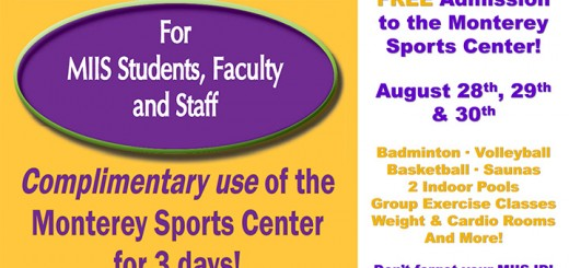 Complimentary use of the Monterey Sports Center for 3 days—August 28-30.