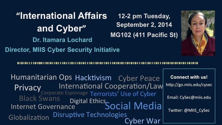 International Affairs and Cyber. Tuesday, Set 2, 12-2 p.m. MG 102.