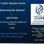 "MIIS CySec Speaker Series Presents    ""Governing the Internet""  by John Crain"