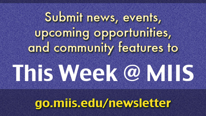 Submit to This Week @ MIIS