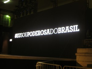 """Eu sou poderosa do Brasil."" or ""I am a powerful (woman) of Brazil"" was the theme for this summer's collection."