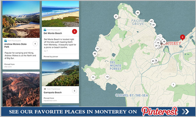 See our favorite places in Monterey on Pinterest!