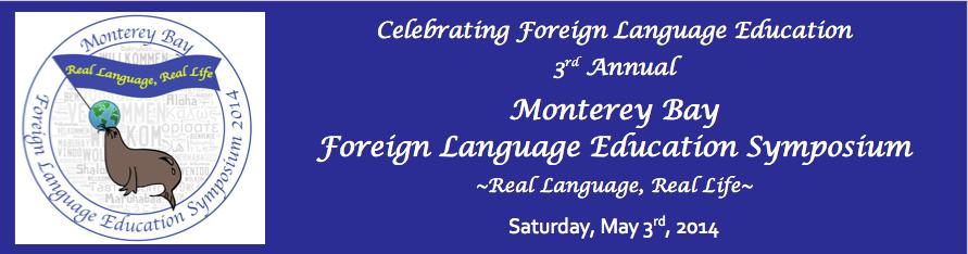 Monterey Bay Foreign Language Education Symposium