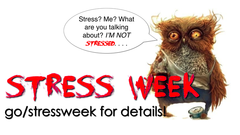 STRESS WEEK copy